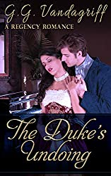 The Duke's Undoing (Six Rogues and Their Ladies Book 1)