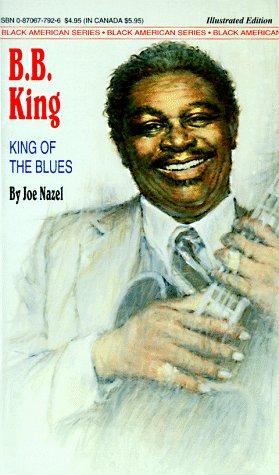 B.B. King: King of the Blues (Black American Series)