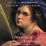 The Passion of Artemisia  | Susan Vreeland