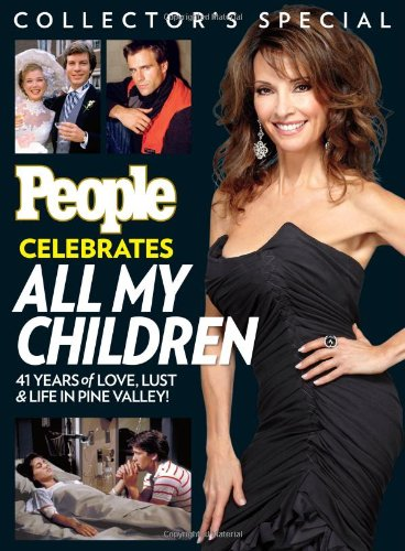 PEOPLE Celebrates All My Children: 41 Years of Love, Lust & Life in Pine (All My Children)