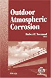 img - for Outdoor Atmospheric Corrosion (ASTM Special Technical Publication, 1421) book / textbook / text book