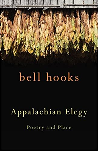 Appalachian Elegy: Poetry and Place