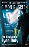 For Heaven's Eyes Only (Secret Histories (Roc))