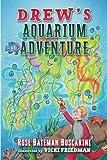 img - for Drew's Aquarium Adventure book / textbook / text book