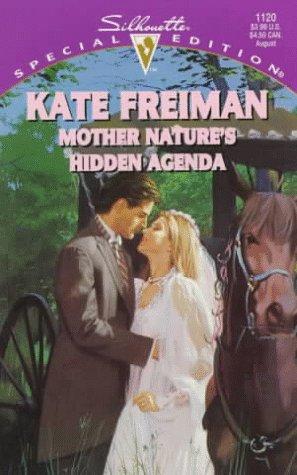 book cover of Mother Nature\'s Hidden Agenda
