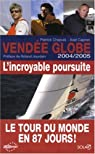 Vendée Globe 2004/2005 : L'incroyable poursuite par Chapuis