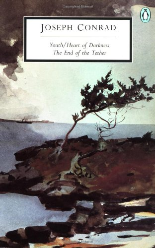 Youth; Heart Of Darkness; The End Of The Tether (Classic, 20th-Century, Penguin)