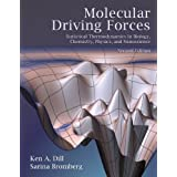 Molecular Driving Forces: Statistical Thermodynamics in Biology, Chemistry, Physics, and Nanoscience, Second Edition