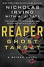 Reaper: Ghost Target: A Sniper Novel (The Reaper Series Book 1)