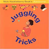 Awesome Juggling Tricks, Bea Huckleberry, 1842154923