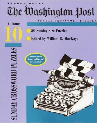 Washington Post Sunday Crossword Puzzles  Volume 10