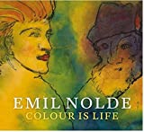 img - for Emil Nolde: Colour is Life book / textbook / text book