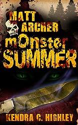 Matt Archer: Monster Summer (Matt Archer #1.5) (English Edition)