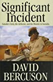 Book cover for Significant Incident: Canada's Army, the Airborne, and the Murder in Somalia