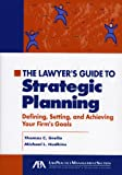 Lawyer's Guide to Strategic Planning, Thomas C. Grella and Michael L. Hudkins, 1590314239