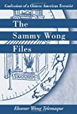 The Sammy Wong Files, Eleanor Wong Telemaque, 142571238X