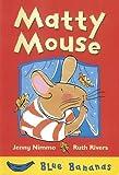 Matty Mouse, Jenny Nimmo, 0778708985