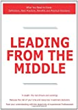 Leading from the Middle - What You Need to Know, James Smith, 1743047681