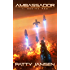 Ambassador 1: Seeing Red (Ambassador: Space Opera Thriller Series)