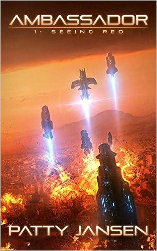 Descarga de libros de texto en líneaAmbassador 1: Seeing Red (Ambassador: Space Opera Thriller Series) in Spanish PDF by Patty Jansen