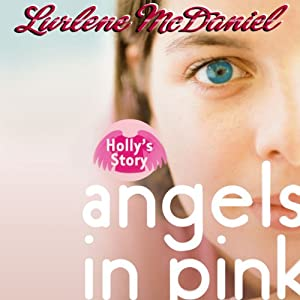 Angels in Pink: Holly's Story Audiobook