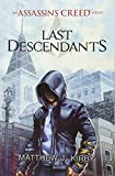 Last Descendants: An Assassin's Creed Series