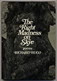 The Right Madness on Skye, Richard Hugo, 0393013537