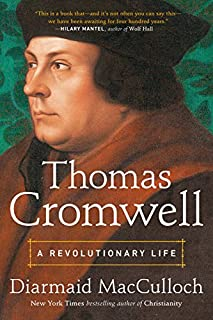 Book Cover: Thomas Cromwell: A Revolutionary Life