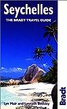 Seychelles: The Bradt Travel Guide (Bradt Travel Guide Seychelles)