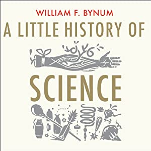 A Little History of Science Audiobook