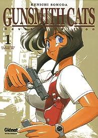 Gunsmith Cats, Revised Edition, Tome 1 par Ken'ichi Sonoda