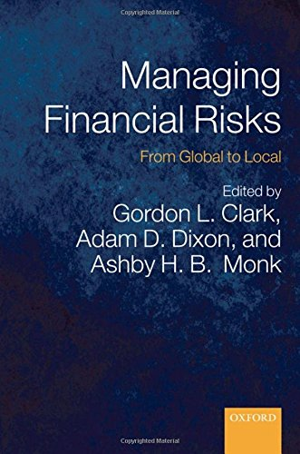 Managing Financial Risks: From Global to Local