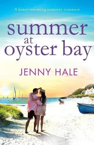 Summer at Oyster Bay: A heart-warming summer romance