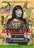 Russ Meyer's Faster Pussycat Kill!..kill!