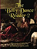 The Belly Dance Reader 2
