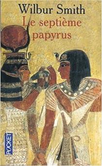 Saga égyptienne, tome 2 : Le septième papyrus par Smith