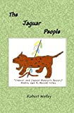 img - for The Jaguar People book / textbook / text book