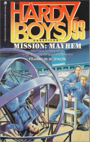 Mission: Mayhem (Hardy Boys Casefiles, Case 93) PDF