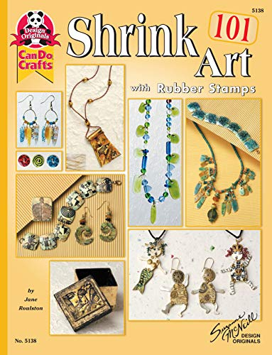 Shrink Art 101 with Rubber Stamps (Design Originals) by Jane Roulston