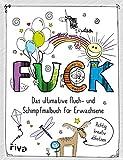 FUCK - Das ultimative Fluch- und Schimpfmalbuch für Erwachsene (print edition)