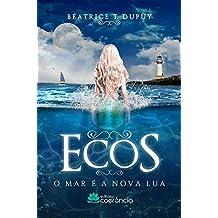 Ecos. O Mar e a Nova Lua