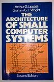 Architecture of Small Computer Systems, Arthur Lippiatt, 0130447366
