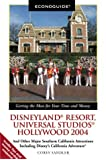 Econoguide Disneyland Resort, Universal Studios, Hollywood 2004: And Other Major Southern California Attractions Including Disney's California Adventure
