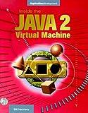 Inside the Java 2 Virtual Machine