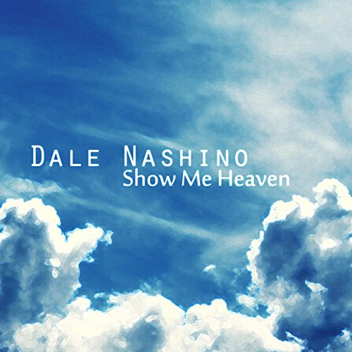 show me heaven by dale nashino on amazon music. Black Bedroom Furniture Sets. Home Design Ideas