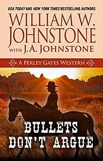 Book Cover: Bullets Don't Argue