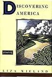 Discovering America, Liza Wieland, 0679424598
