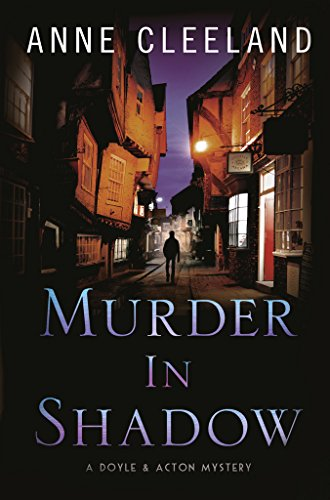 (Murder in Shadow (The Doyle and Acton Murder Series Book 6))