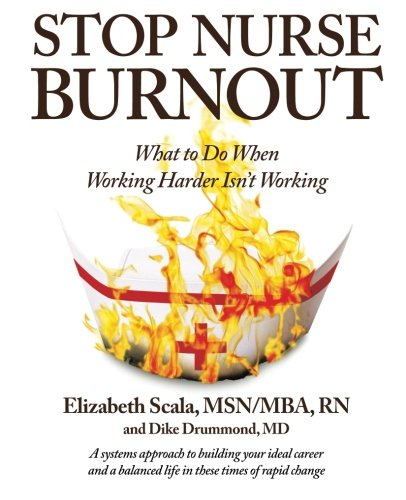 Stop Nurse Burnout: What to Do When Working Harder Isn't Working