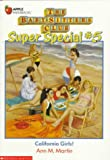 California Girls! (Baby-Sitters Club Super Special, 5)